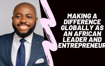 Making a Difference Globally as an African Leader and Entrepreneur w/ Abiola Champ
